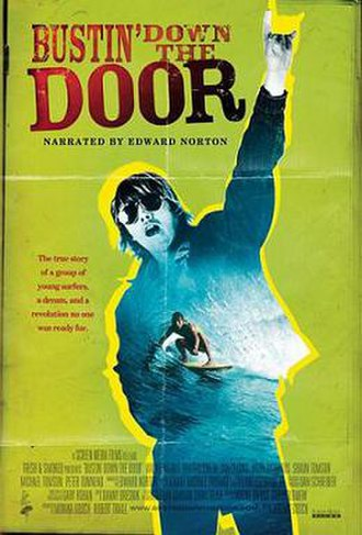 Bustin' Down the Door - Promotional Poster