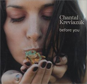 Before You - Image: Chantal Kreviazuk Before You