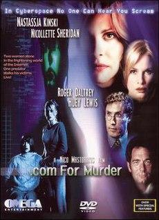 <i>.com for Murder</i> 2001 horror science fiction thriller film directed by Nico Mastorakis