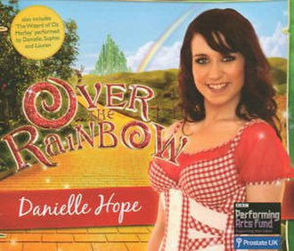 Over the Rainbow - Image: Danielle Hope Over the Rainbow