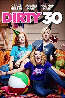 Dirty 30 Theatrical Poster.jpg