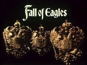 Fall of Eagles - Image: Fall of Eagles title card