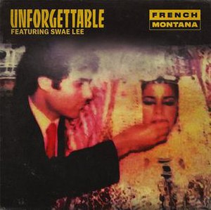 Unforgettable (French Montana song) - Image: French Montana Unforgettable