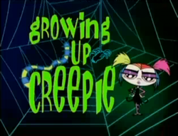 Growing Up Creepie Title Card.PNG