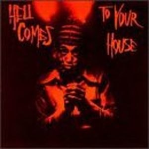 Hell Comes to Your House - Image: Hell Comes To Yh
