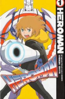 <i>Heroman</i> Japanese manga and anime