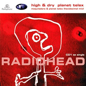 High and Dry - Image: High and Dry Planet Telex CD1