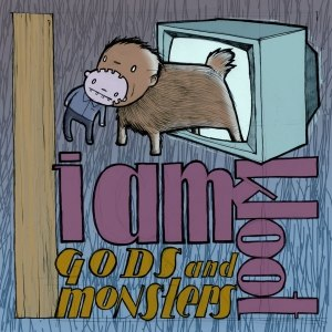 Gods and Monsters (I Am Kloot album) - Image: I Am Kloot Gods and Monsters