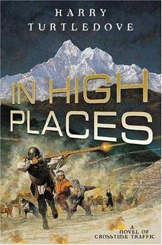 In High Places (Turtledove novel) - Image: In High Places (Turtledove novel)