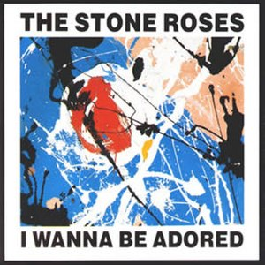 I Wanna Be Adored - Image: Iwannabeadored
