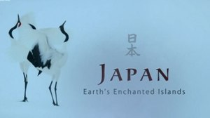 Japan: Earth's Enchanted Islands - Series title card from UK broadcast