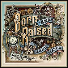 [Image: 220px-John_Mayer_Born_and_Raised_Cover.jpeg]