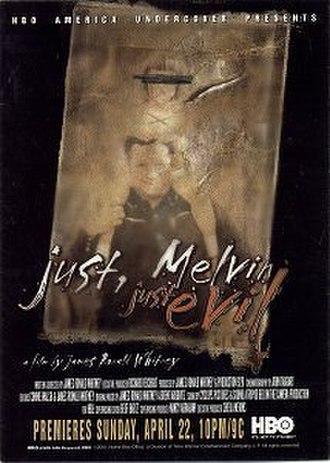Just, Melvin: Just Evil - Image: Just, Melvin poster