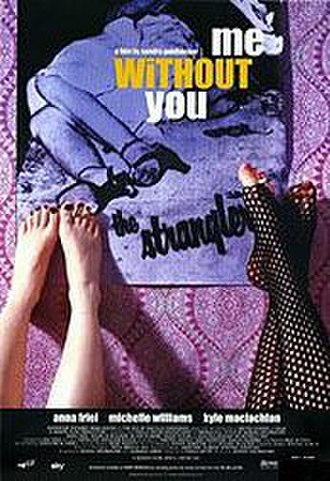 Me Without You (film) - Film poster