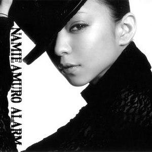 Alarm (Namie Amuro song) - Image: Namie Amuro Alarm