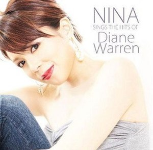 Nina Sings the Hits of Diane Warren - Image: Nina Sings The Hits Of Diane Warren album cover front