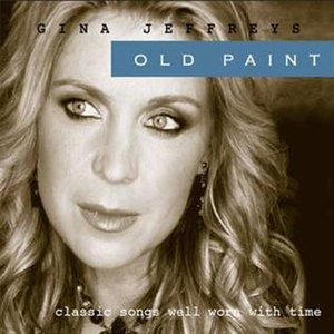 Old Paint - Image: Old Paint by Gina Jeffreys