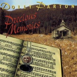 Precious Memories (Dolly Parton album) - Image: Precious Memories (Dolly Parton album)