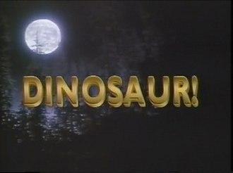 Dinosaur! - Dinosaur!s opening credits
