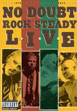 Rock Steady Live