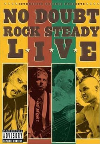 Rock Steady Live - Image: Rock Steady Live