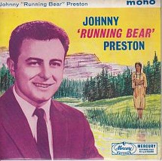 Running Bear - Image: Running Bear Johnny Preston single cover