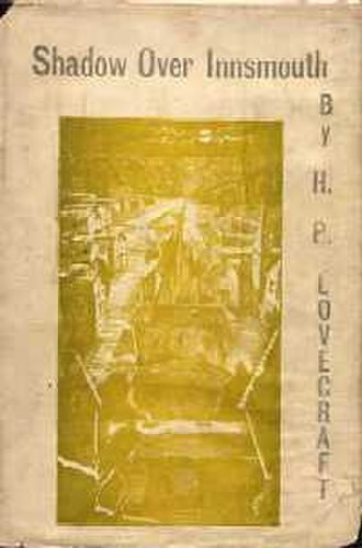 The Shadow over Innsmouth - Dust jacket from the first edition