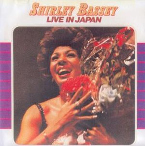 Live in Japan (Shirley Bassey album) - Image: Shirley Bassey Live In Japan LP