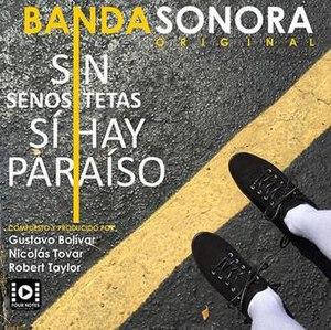 Sin senos sí hay paraíso - Image: Sin senos sí hay paraíso banda