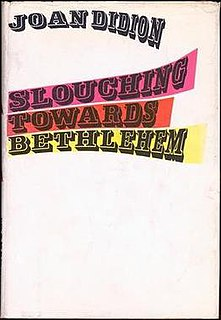 <i>Slouching Towards Bethlehem</i> book by Joan Didion