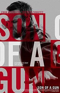 <i>Son of a Gun</i> (film) 2014 film by Julius Avery