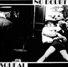 Squeal - No Doubt album cover.png