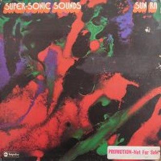 Super-Sonic Jazz - Image: Sun Ra Supersonic Jazz LP