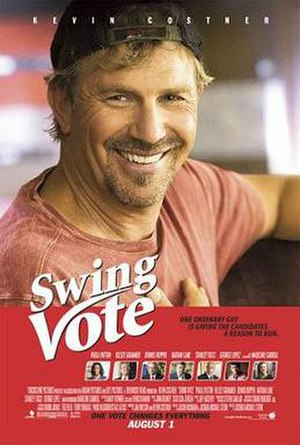 Swing Vote (2008 film) - Theatrical release poster