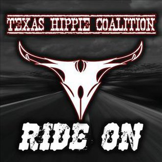 Ride On (Texas Hippie Coalition album) - Image: Texas Hippie Coalition Ride On
