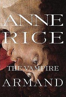 <i>The Vampire Armand</i> 1998 novel by Anne Rice