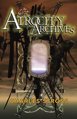 The Laundry Files - Image: The Atrocity Archives Charles Stross (2004)