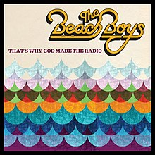 The Beach Boys - That's Why God Made the Radio Album Cover.jpg