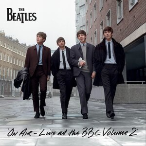 On Air – Live at the BBC Volume 2 - Image: The Beatles Live at the BBC Volume 2
