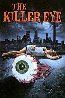 <i>The Killer Eye</i>