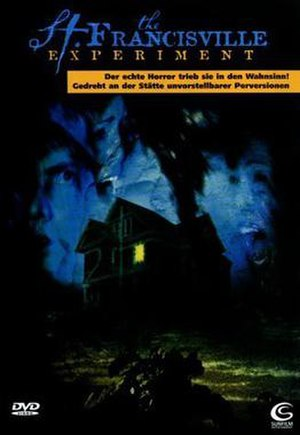 The St. Francisville Experiment - Image: The St. Francisville Experiment DVD Cover
