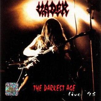 The Darkest Age: Live '93 - Image: Thedarkestagealterna tivevader