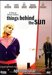 <i>Things Behind the Sun</i> 2001 film by Allison Anders