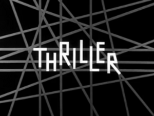 Thriller (U.S. TV series) - Image: Thriller Title