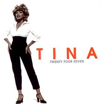 Twenty Four Seven (Tina Turner album) - Image: Tina Turner Twenty Four Seven