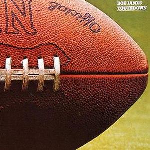 Touchdown (Bob James album) - Image: Touchdown Bob James