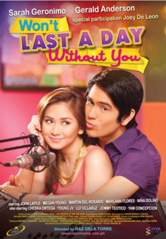 Won't Last a Day Without You - Theatrical movie poster