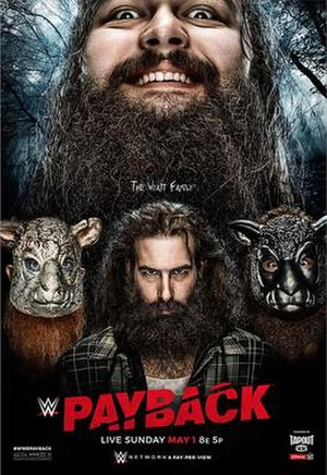 Payback (2016) - Promotional poster featuring The Wyatt Family who did not compete due to Wyatt suffering a legitimate injury.