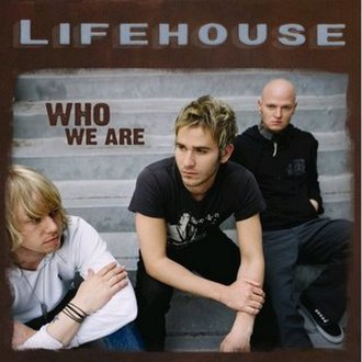 Who We Are (Lifehouse album) - Image: Who We Are Lifehouse