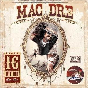 16 wit Dre, Vol. 2 - Image: 16witdre 2